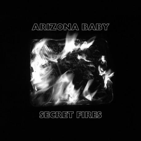 "Arizona Baby·""Secret Fires""(LP)"