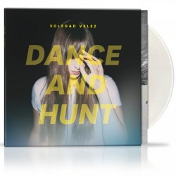 "Soledad Vélez · ""Dance and Hunt"" (LP+Descarga MP3)"