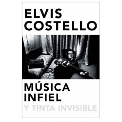"Elvis Costelo · ""Música infiel y tinta invisible"""