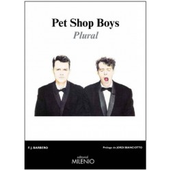 "Francisco J. Barbero· ""Pet Shop Boys. Plural"""