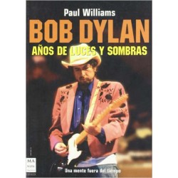 "Paul Williams · ""Bob Dylan. Años de Luces y Sombras"" (Estuche de 3 tomos)"