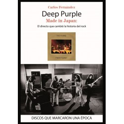 "Carlos Fernández·""Deep Purple. Made in Japan"""