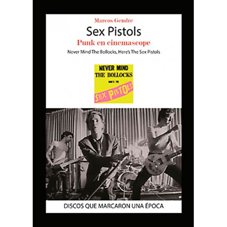 "Marcos Gendre·""Sex Pistols. Punk en cinemascope"""