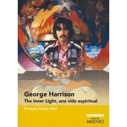"Francesc Vicens Vidal · ""George Harrison. The Inner Light, una vida espiritual"""