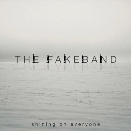 "The Fakeband·""Shining On Everyone"""