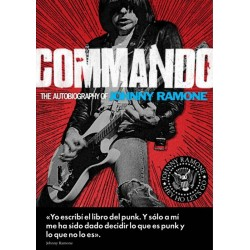"Johnny Ramone·""Commando: autobiografía de Johnny Ramone"""