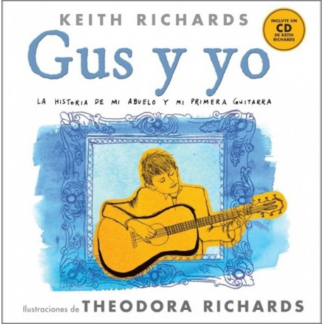 "Keith Richards·""Gus y yo"""