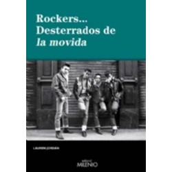 "Lauren Jordán · ""Rockers... desterrados de la movida"""