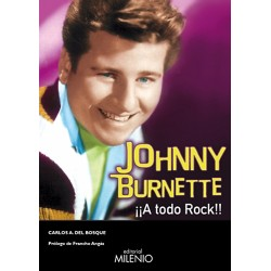 "Carlos A. del Bosque·""Johnny Burnette. ¡A todo rock!"""