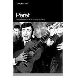 """Juan Puchades · """"Peret. Biografía íntima de la rumba catalana"""""""