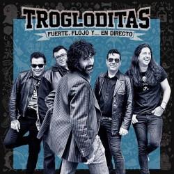 """Trogloditas · """"Fuerte, flojo... y en directo"""" (CD)"""