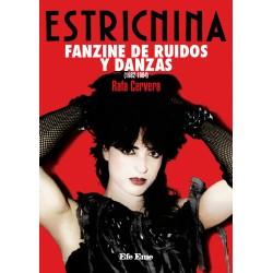"""Rafa Cervera·""""Estricnina. Fanzine de ruidos y danzas (1982 - 1984)"""""""