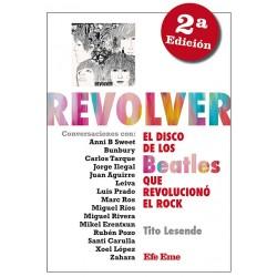 """Tito Lesende · """"Revolver. El disco de los Beatles que revolucionó el rock"""""""