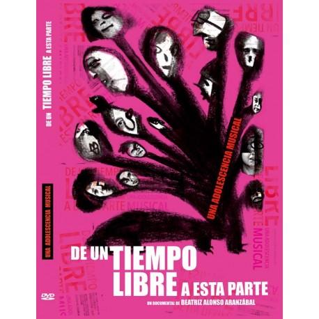 """Beatriz Alonso Aranzábal · """"De un tiempo libre a esta parte"""" (DVD)"""