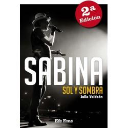 """Julio Valdeón · """"Sabina. Sol y sombra"""""""