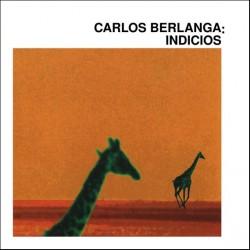 """Carlos Berlanga · """"Indicios"""" (2 CDs)"""