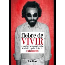 "Jesús Ordovás · ""Fiebre de vivir"""