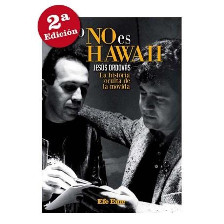 """Jesús Ordovás · """"Esto no es Hawaii. La historia oculta de La Movida"""""""