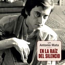 """Homenaje Antonio Mata · """"ConAntonioMata(En la raíz del silencio)"""" (CD Digipack)"""