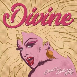 "Divine · ""Don't Ever Stop!"" (vinilo LP + 2 CDs + DVD)"