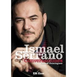 """Chema Domínguez · """"Ismael Serrano. Conversaciones"""""""