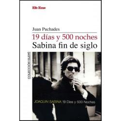 """Juan Puchades · """"19 días y 500 noches, Sabina fin de siglo"""""""