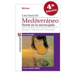 """Luis García Gil·""""Mediterráneo. Serrat en la encrucijada"""""""