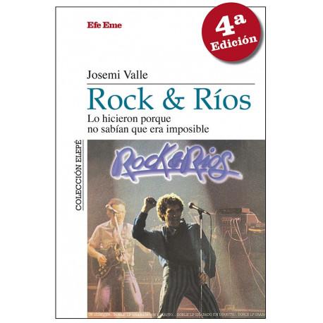 """Josemi Valle·""""Rock & Ríos. Lo hicieron porque no sabían que era imposible"""""""