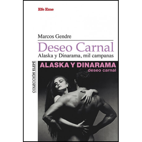 "Marcos Gendre · ""Deseo carnal. Alaska y Dinarama, mil campanas"""