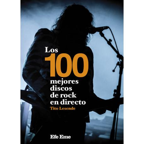 """Tito Lesende · """"Los 100 mejores discos de rock en directo"""""""