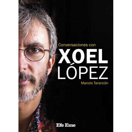 "Manolo Tarancón · ""Conversaciones con Xoel López"""