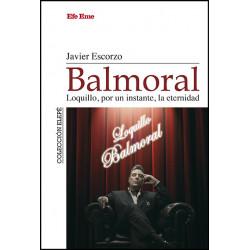 """Javier Escorzo · """"Balmoral. Loquillo, por un..."""