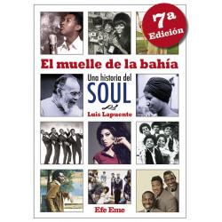 """Luis Lapuente · """"El muelle de la bahía. Una historia del soul"""""""