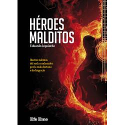 """Eduardo Izquierdo · """"Héroes malditos"""""""