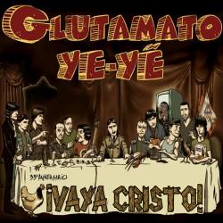 """Glutamato Ye-yé·""""¡Vaya Cristo!"""" (Triple CD)"""