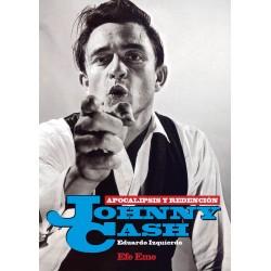"""Eduardo Izquierdo·""""Johnny Cash, apocalipsis y redención"""""""