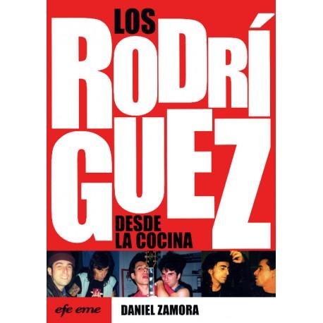 Daniel Zamora - Los Rodríguez desde la cocina