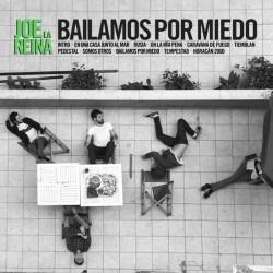 "Joe la Reina·""Bailamos por miedo"" (LP + Descarga MP3)"
