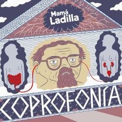 "Mamá Ladilla·""Coprofonía"" (LP 220g. + CD + Libro)"